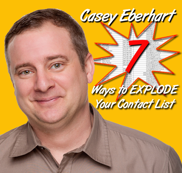 7 ways to explode your contact list 7 Ways to Explode Your Contact List